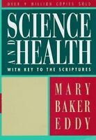 Science and Health with Key to the Scriptures [Authorized, Trade Ed.]