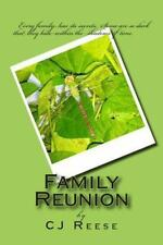 Family Reunion by C. Reese (2014, Paperback)