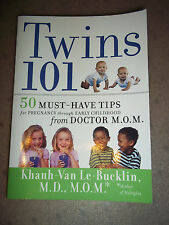 Twins 101 : 50 Must-Have Tips for Pregnancy Through Early Childhood - BRAND NEW