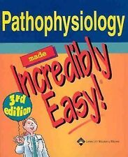 Pathophysiology Made Incredibly Easy! 3rd edition