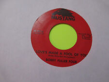 """BOBBY FULLER FOUR - LOVE'S MADE A FOOL OF YOU / DONT EVER LET ME KNOW 45 7"""""""