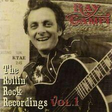 RAY CAMPI CD Rollin' Rock Recordings Volume 1 CD NEW Sealed Superb Rockabilly