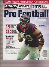ATHLON SPORTS PRO FOOTBALL MAGAZINE 2015 NFL PREVIEW, Houston Texans J.J. WATT.