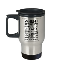 Retirement Coffee Travel Mug | Funny Party Gifts | Men, Women | Stainless Steel