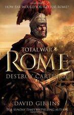 Total War Rome: Destroy Carthage by David Gibbins - Signed Hardback New Book