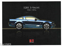 2007 Ford SALEEN MUSTANG S281/S-281 Brochure:3 VALVE