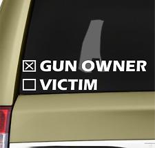 Gun Owner Or Victim Bumper Sticker Vinyl Decal Pro NRA Pistol Bullet Rifle M16