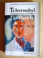 La catastrophe de Tchernobyl conséquences en France j'accuse  /C4