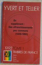 Cat. YVERT & TELLIER Timbres france 1992 Tome 1  En + affranchissent (1849-1860)