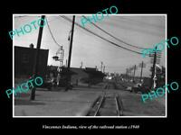 OLD POSTCARD SIZE PHOTO OF VINCENNES INDIANA THE RAILROAD DEPOT STATION c1940