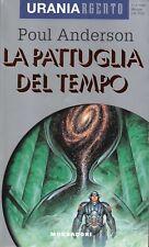 Poul ANDERSON La pattuglia del tempo Urania Argento Mondadori 1 Edizione 1995