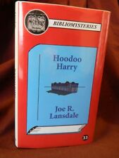 Hoodoo Harry by Joe R. Lansdale 1st Edition, LETTERED/26, Hardcover, 2016