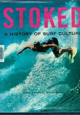 Stoked - A History of Surf Culture by Bruce Brown & Drew Kampion (Hardback)