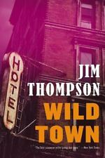 Wild Town: By Thompson, Jim