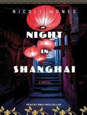 NIGHT IN SHANGHAI by NICOLE MONES UNABRIDGED AUDIO BOOK MP3 CD MINT FREE SHIP