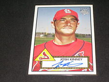 JOSH KINNEY SIGNED AUTOGRAPH CERTIFIED AUTHENTIC PACK PULLED BASEBALL CARD