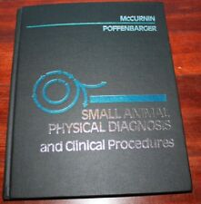 Small Animal Physical Diagnosis and Clinical Procedures by Ellen M. Poffenbarger