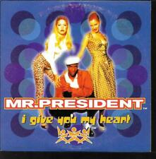 CD SINGLE 2 TITRES--MR.PRESIDENT--I GIVE YOU MY HEART--1996