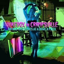 Jukebox In Crampsville: 6 Way Out Tunes At A Dime A Piece - Various (NEW 2CD)