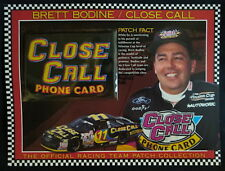 BRETT BODINE / CLOSE CALL PHONE CARD Willabee Ward NASCAR RACING TEAM PATCH Card
