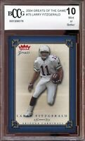 2004 Greats of the Game #75 Larry Fitzgerald Rookie Card BGS BCCG 10 Mint+