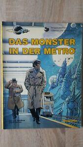 Valerian und Veronique 7 : Das Monster in der Metro 1.Auflage  Carlsen 1981