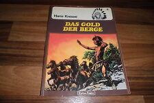 Hans Kresse -- die INDIANER # 6 // das GOLD der BERGE / Carlsen 1. Auflage 1979