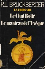 RL BRUCKBERGER - LE CHAT BOTTE ET LE MANTEAU DE L'EVEQUE - PLON