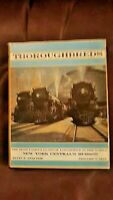 Thoroughbreds New York Central's Hudson by Alvin F. Staufer & Edward L. May