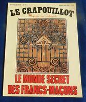 LE CRAPOUILLOT Nouvelle série n°49. LE MONDE SECRET DES FRANCS-MAÇONS