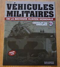 Véhicules militaires de 2WW, Eaglemoss Collection, n°63,Chevrolet C8-A Ambulance