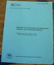 METHODS Characterising MANGANESE NODULES Bureau of Mines IC 8953 1983 WASTE