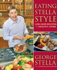 Eating Stella Style: Low-Carb Recipes for Healthy