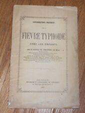 1883 Antique Medical Pamphlet Considerations Praftiques sur la Fievre Typhoide