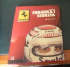 FORMULA 1 SEGRETA ( P. ALLIEVI) ed. FORTE *FERRARI ALFA ROMEO BRABHAM SPIRIT*