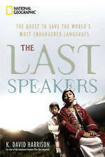 NEW The Last Speakers: The Quest to Save the World's Most Endangered Languages