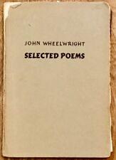 JOHN WHEELWRIGHT SELECTED POEMS & EPHEMERA REVIEWS LEAFLETS Poet Critic Boston