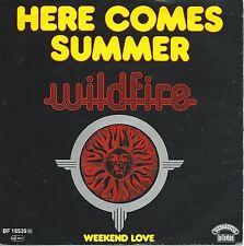 "Wildfire - Here Comes Summer (7"" Casablanca-Records Vinyl-Single Germany 1977)"