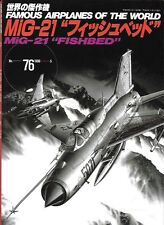 FAOW Famous Airplanes Of The World 76 Russian Mikoyan Gurevich MiG-21 Fishbed