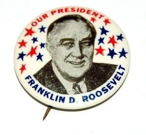 1936 OUR PRESIDENT FRANKLIN ROOSEVELT FDR campaign pin pinback button political
