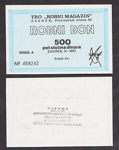 CROATIA  500 Dinara 1987 UNC TRADE MARKET 'ROBNI MAGAZIN' - ZAGREB