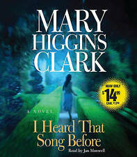 NEW I Heard That Song Before: A Novel by Mary Higgins Clark