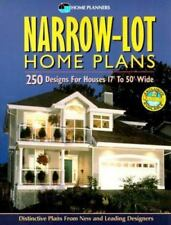 Narrow-Lot Home Plans: 250 Designs for Houses 17' to 50' Wide, Home Planners, Go