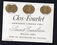 SAINT EMILION 1ER GCC VIEILLE ETIQUETTE CHATEAU FOURTET 1921 RARE §22/11§
