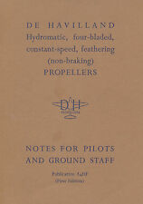 DE HAVILLAND HYDROMATIC FOUR-BLADED CONSTANT SPEED PROPELLERS / PUBL. A4HF