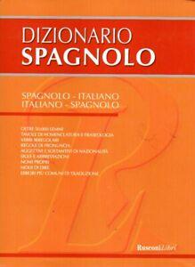 DIZIONARIO SPAGNOLO ITALIANO - Rusconi libri - Vocabolario - lingue straniere