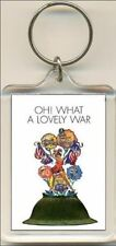 Oh What A Lovely War. The Musical. Keyring / Bag Tag.