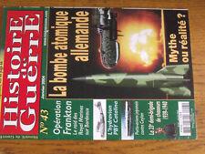 18$$ Revue Histoire de Guerre n°43 Bombe atomiqu allemande ? PBY Catalina CEYLAN