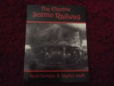 The Electric Scenic Railway Book by Kevin Scrivens & Stephen Smith