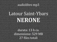 Audiolibro mp3 biografia NERONE Latour Saint-Ybars - audiobook in file digitale